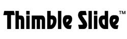 Thimble Slide